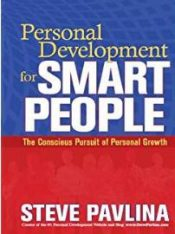 Personal Development for smart people – Steve Pavlina
