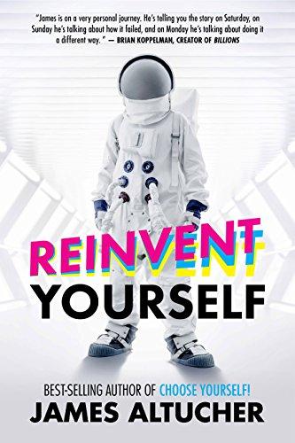 Reinvent yourself - jezelf opnieuw uitvinden