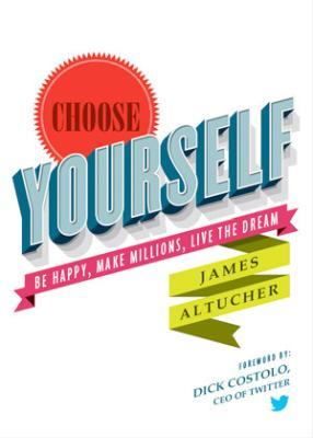 Boekbespreking: James Altucher - Choose Yourself