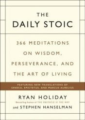 The Daily Stoic – Ryan Holiday
