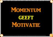 Momentum geeft Motivatie
