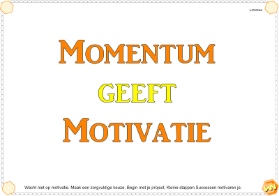 Momentum geeft Motivatie (poster)