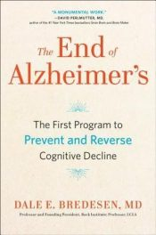 The end of Alzheimer – Dale Bredesen