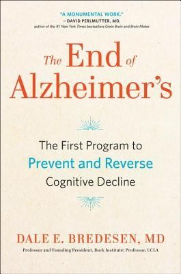 The end of Alzheimer - Dale Bredesen