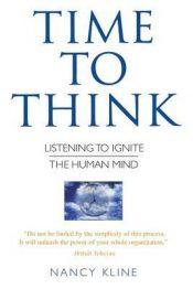 'Time to Think' van Nancy Kline